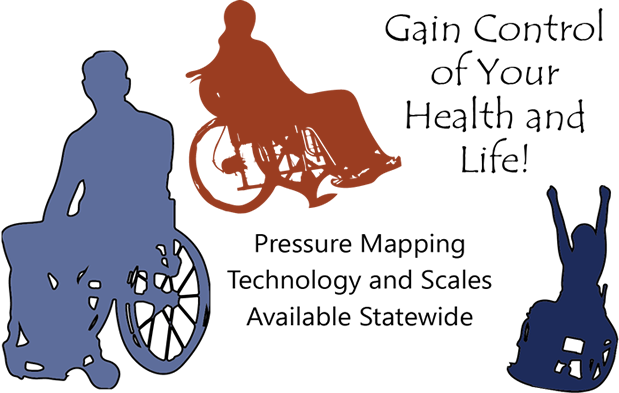 Gain control of your health and life! Pressure mapping technology and scales available statewide. Silhouettes of people in wheelchairs